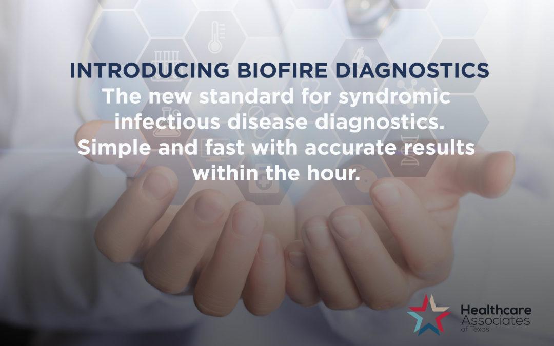 Healthcare Associates of Texas to Use BioFire – A Revolutionary Molecular Diagnostic Technology